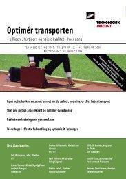 Optimér transporten - Teknologisk Institut