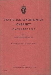 Statistisk-Økonomisk Oversikt over Året 1939 - Statistisk sentralbyrå
