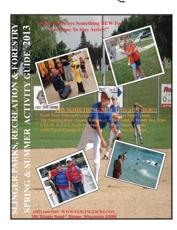 Slinger Spring/Summer Activity Guide 2013 - Village of Slinger
