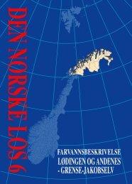 Her kan du se utdrag fra Den norske los 6, Lødingen og Andenes ...