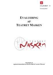 Teatret Masken evaluering 28 4 med rettelser og ... - Kunst.dk