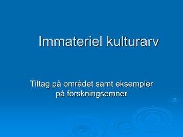 Immateriel kulturarv - NUKAKA