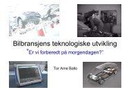 Bilbransjens teknologiske utvikling v/Tor Arne Ballo, Møller Bil
