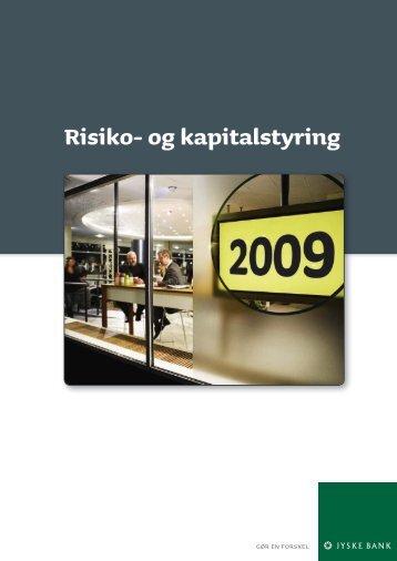 Risiko- og kapitalstyring 2009 [PDF] - Jyske Bank