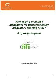 Kartlegging av mulige standarder for tjenesteorientert arkitektur ... - Difi