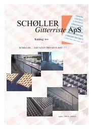 Katalog PDF - Schøller Gitterriste Aps.