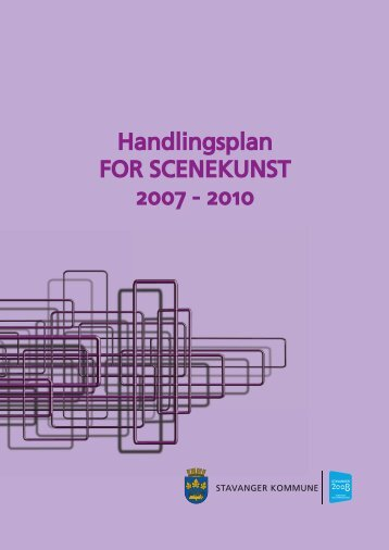 Handlingsplan for scenekunst - Stavanger kommune