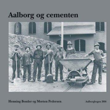 Aalborg og cementen - Henning Bender