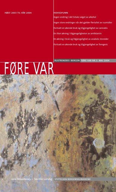 Her kan du lese er resyme fra Føre Var rapporten våren 2004
