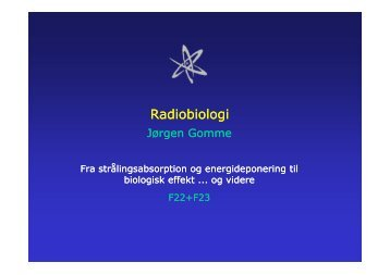 Radiobiologi 1+2