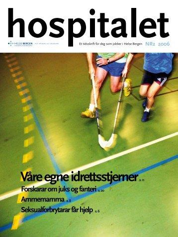 Hospitalet 2006 Nr 2.pdf - Helse Bergen