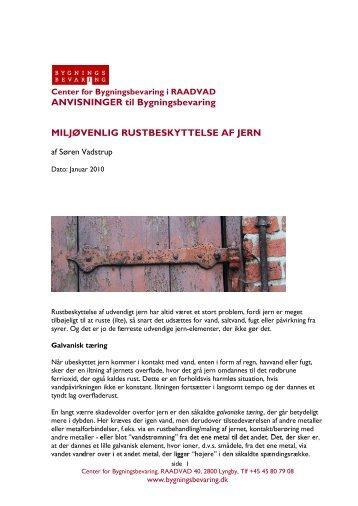 Miljøvenlig rustbeskyttelse af jern - Center for Bygningsbevaring