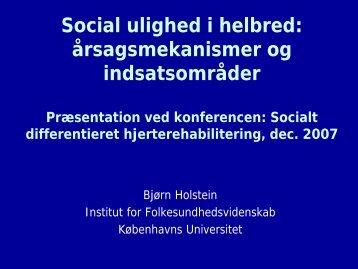 Social ulighed i helbred: årsagsmekanismer og indsatsområder