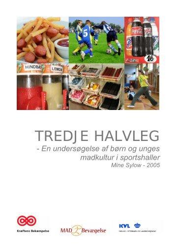 Tredje halvleg – en undersøgelse af børn og unges ... - jumpfood
