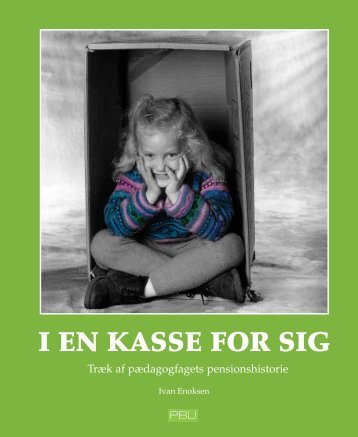Documents/I en kasse for sig.pdf - PBU