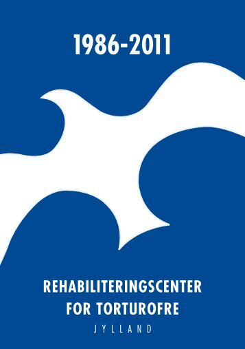REHABILITERINGSCENTER FOR TORTUROFRE - RCT-Jylland