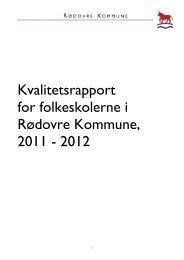 Kvalitetsrapport for folkeskolerne i Rødovre Kommune, 2011 - 2012