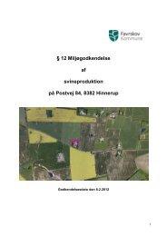 12 Miljøgodkendelse af svineproduktion på Postvej 84, 8382 Hinnerup