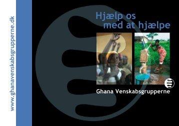 Hent brochuren. - Ghana Venskabsgrupperne i Danmark