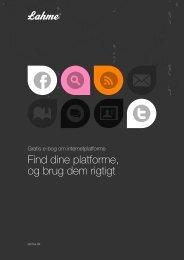 Find dine platforme, og brug dem rigtigt - Lahme