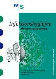 Infektionshygiejne. Personalevejledning. (pdf-fil). Oktober 2002.