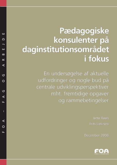 Pædagogiske konsulenter på daginstitutionsområdet i fokus - FOA