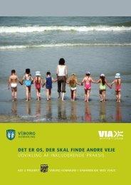 Charlotte Bisbjerg 2009: Det er os, der skal finde andre veje (pdf)