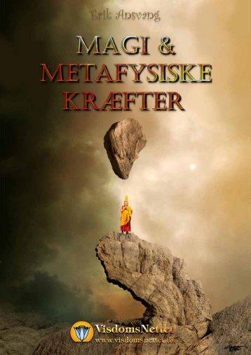 MAGI & METAFYSISKE KRÆFTER - Erik Ansvang - Visdomsnettet