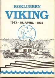 50 års Jubilæumsblad 1943-93 - Roklubben Viking
