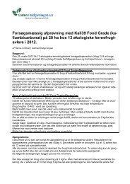 Forsøgsmæssig afprøvning med Kali39 Food Grade (ka ...