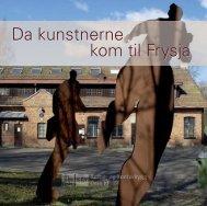 Da kunstnerne kom til Frysja (PDF) - Kulturetaten