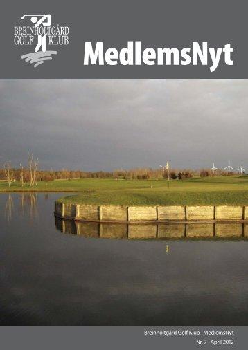 Klubblad nr. 7 - april 2012 - Breinholtgård Golf Center