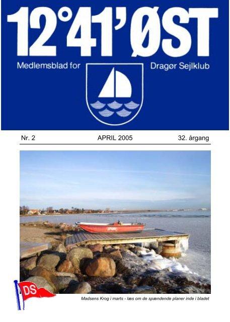 Nr. 2 APRIL 2005 32. årgang - Dragør Sejlklub