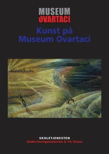 (Und.materiale 8.-10. f\370r, intro) - Museum Ovartaci