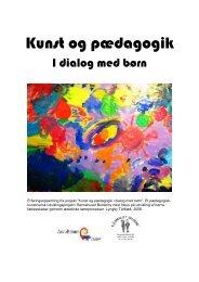 Kunst og pædagogik i dialog med børn - Forside - slbupl-fond.dk