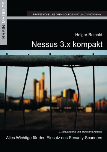 Nessus 3.x kompakt - Brain-Media.de Brain-Media.de