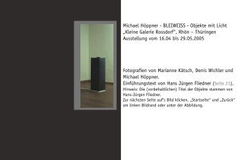 Michael Hoeppner - BLEIWEISS - Objekte und Installationen mit ...
