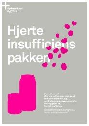 Formålet med Hjerteinsufficienspakken er, at ... - Sikker Patient