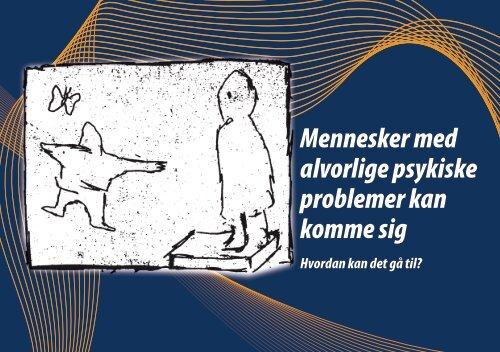 Mennesker med alvorlige psykiske problemer kan komme sig - LAP
