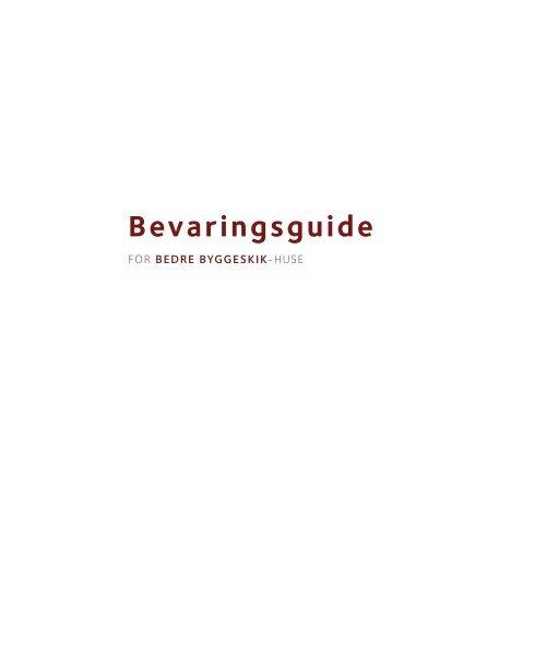 Bevaringsguide - Bygningskultur Danmark