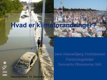Hvad er klimaforandringer v. Jens Hesselbjerg ... - Naturstyrelsen