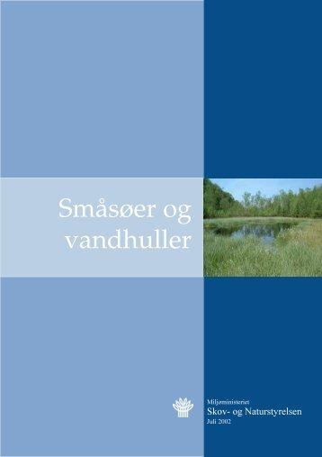 Småsøer og vandhuller - Naturstyrelsen