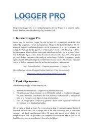 1. Installere Logger Pro 2. Forskellige sensorer - matematikfysik