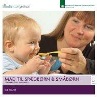 MaD til spæDbørn & sMåbørn - Sundhedsstyrelsen