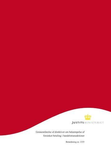Gennemførelse af direktivet om bekæmpelse af forsinket betaling i ...