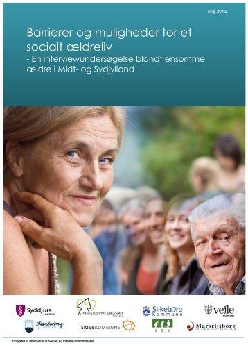 Barrierer og muligheder for et socialt ældreliv - Marselisborg