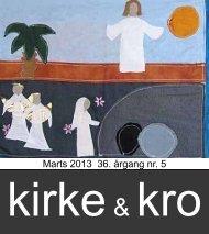 Kirke & Kro - årgang 36. nr.5. marts 2013 - Nødebo Kro