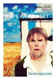JEPPE PÅ BJERGET - Odense Teater