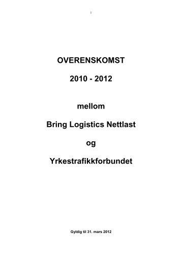 OVERENSKOMST 2010 - 2012 mellom Bring Logistics Nettlast og ...