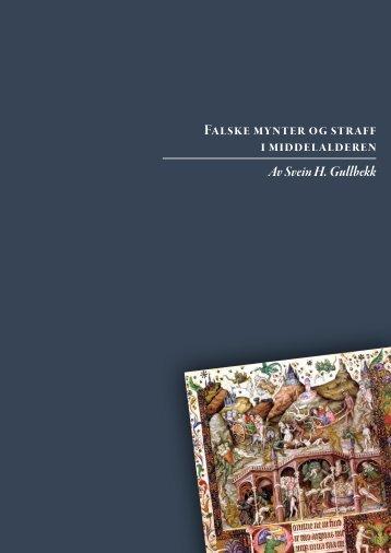 Falske mynter og straff i middelalderen Av Svein H. Gullbekk